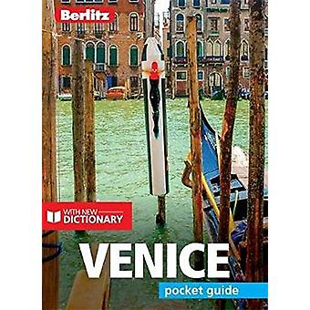 Berlitz Pocket Guide Venice (Travel Guide with Dictionary) - 97817857