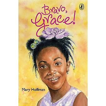 Bravo Grace by Mary Hoffman