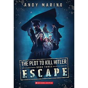 The Escape by Andy Marino