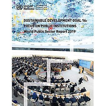 Maailman julkisen sektorin raportti 2019: kestävän kehityksen tavoite 16, painopiste julkisissa laitoksissa