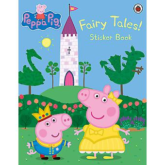Peppa Pig: Fairy Tales! Sticker Book Paperback - Sticker Book, 31 Dec. 2015