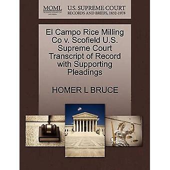 El Campo Rice Milling Co V. Scofield U.S. Supreme Court Transcript of