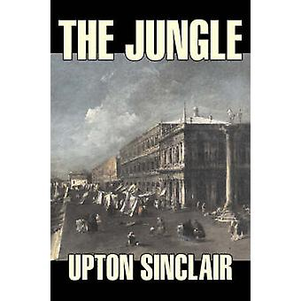 The Jungle by Upton Sinclair - Fiction - Classics by Upton Sinclair -