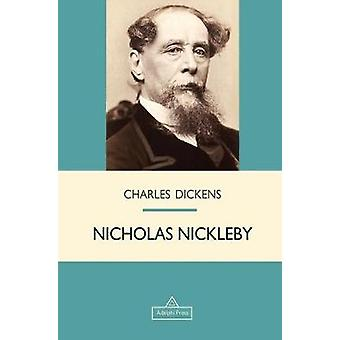 Nicholas Nickleby by Charles Dickens - 9781787245679 Book