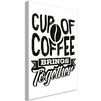 Wandbild - Cup of Coffee Brings Together (1 Part) Vertical