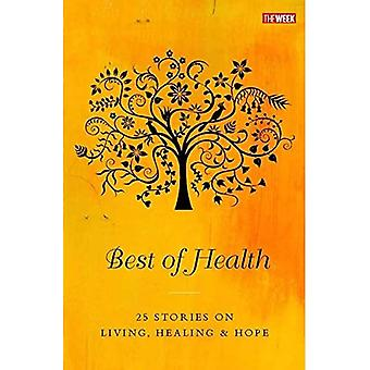 Best of Health 25 Stories on Living He
