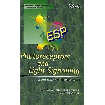 Photoreceptors and Light Signalling by Contributions by Silvia Braslavsky & Contributions by Wim Crielaard & Contributions by Werner Deininger & Contributions by Paul F Devlin & Contributions by Martin Engelhard & Contributions by Oliver P
