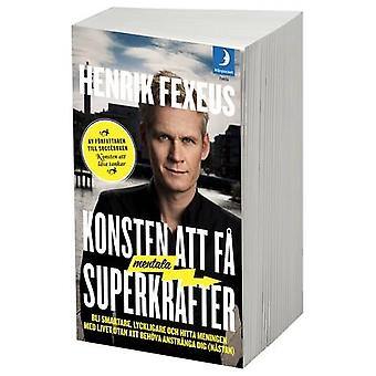 The art of getting mental superpowers 9789172322509