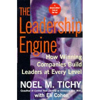Leadership Engine The by Tichy & Noel M.