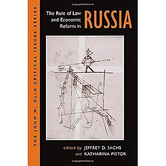 The Rule Of Law And Economic Reform In Russia