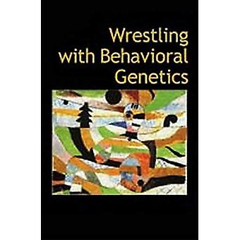 Wrestling with Behavioral Genetics: Science, Ethics, and Public Conversation