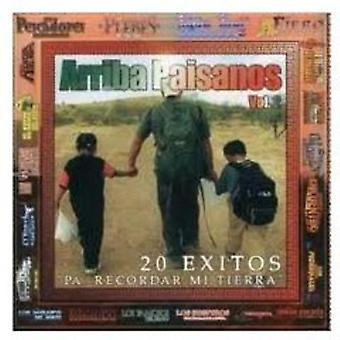 Arriba Paisanos - 20 Exitos Pa' Recordar MI Tierra [CD] USA import