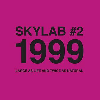 Skylab - Skylab No. 2 1999 (Large as Life and Twice as) [CD] USA import