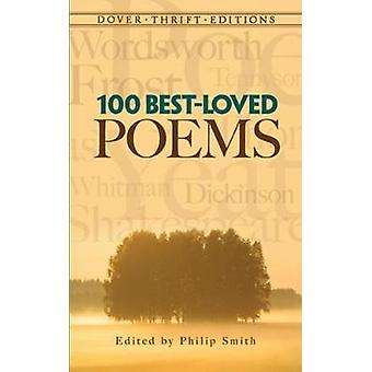 100 bestloved Poems par Edité par Philip Smith