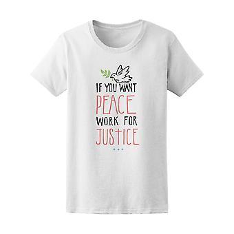 Wenn Sie Frieden Arbeit Gerechtigkeit Tee Frauen wollen-Bild von Shutterstock