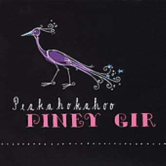 Piney Gir - Peakahokahoo [CD] USA import