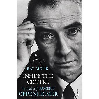 Inuti centrum - livet av J. Robert Oppenheimer av Ray Monk - 97