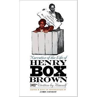 Fortælling om livet Henry boks Brown - skrevet af ham selv (annota