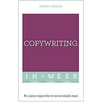 Viikko - copywriting on suuri Copywriter seitsemän yksinkertaisten ohjeiden