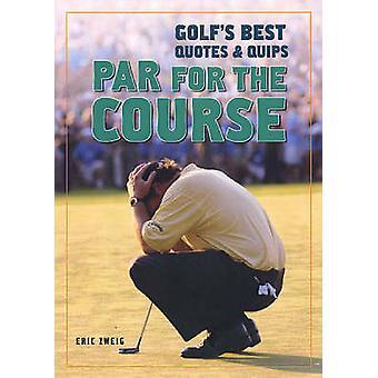 Nominale pour le cours - le meilleur du Golf cite et ironise par Eric Zweig - 9781