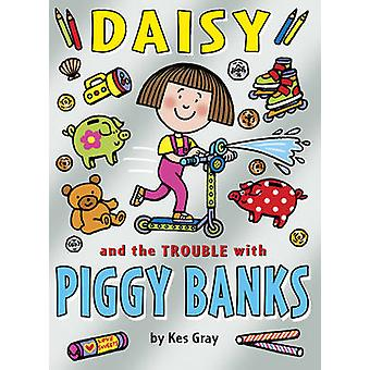 Daisy och problem med Piggybanks av Kes Gray - 9781782952862 bok