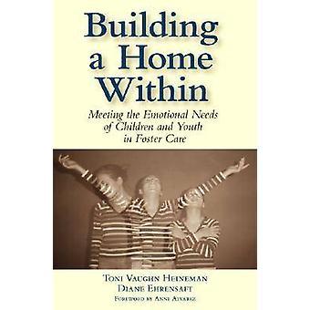 Bygga ett hem inom - möta emotionella behov barn och Y