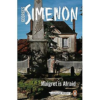 Maigret Is Afraid