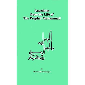 Anecdotes de la vie du Prophète Muhammad