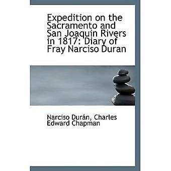 Expedition on the Sacramento and San Joaquin Rivers in 1817: Diary of Fray Narciso Duran