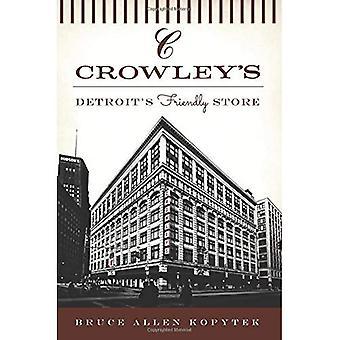 Di Crowley:: Friendly Store di Detroit (limiti)