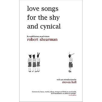 Chansons pour le timide et cynique d'amour