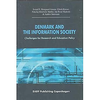 Denmark And the Information Society Challenges for Research And Education