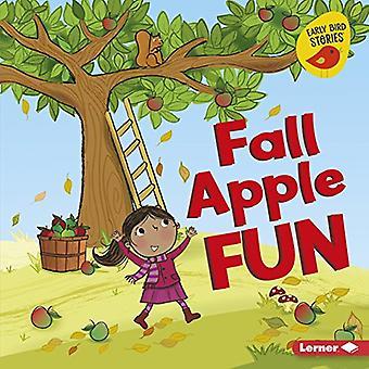 Fall Apple Fun (Fall Fun (Early Bird Stories (TM)))