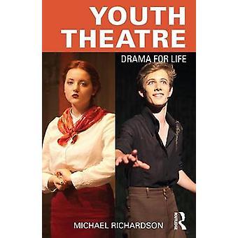 دراما مسرح الشباب للحياة من جانب مايكل آند ريتشاردسون