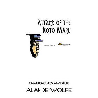 Aanval van de Koto Maru door De Wolfe & Alan