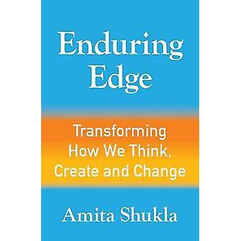 Erstellen und ändern von Shukla & Amita dauerhafte Rand verändern wie wir denken