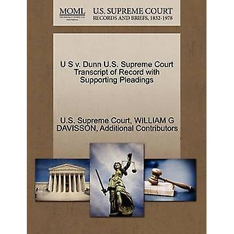 U S v. Dunn U.S. Supreme Court Transcript of Record with Supporting Pleadings by U.S. Supreme Court