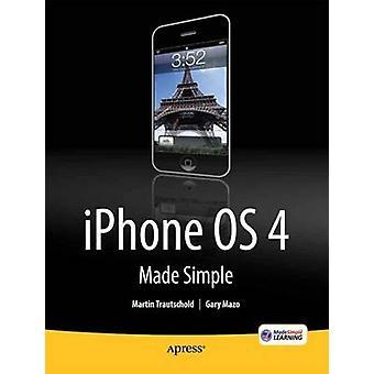 iPhone 4 Made Simple von Trautschold & Martin