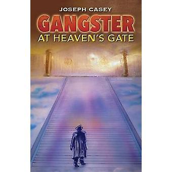 Gangster op hemelen Gate door Casey & Joseph