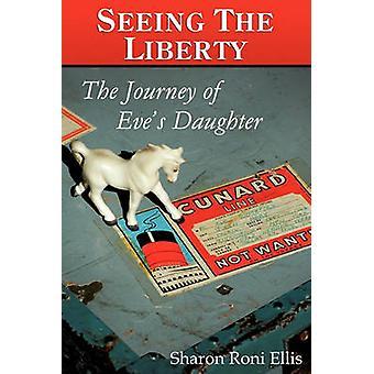 Het zien van de LIBERTY door Ellis & Sharon Roni