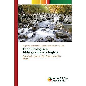 Ecohidrologia e hidrograma ecolgico av Soares Guedes Hugo Alexandre
