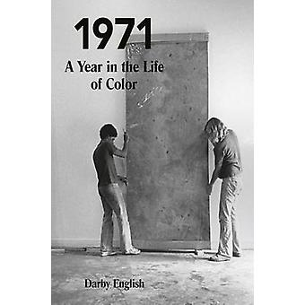 1971 - A Year in the Life of Color by Darby English - 9780226131054 Bo