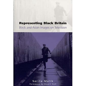 Representing Black Britain by Sarita Malik