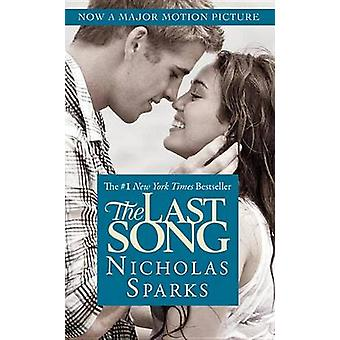 The Last Song by Nicholas Sparks - 9780446570961 Book