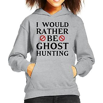 I Would Rather Be Ghost Hunting Halloween Kid's Hooded Sweatshirt