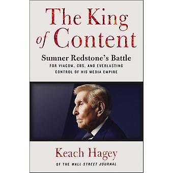 King of Content by Keach Hagey