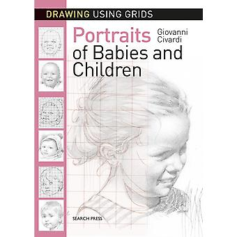 Drawing Using Grids Portraits of Babies  Children by Giovanni Civardi