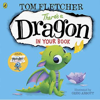 Theres a Dragon in Your Book by Tom Fletcher