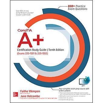COMPTIA A CERT STUDIEGIDS EXAMENS 10E door Faithe Wempen & Jane Holcombe