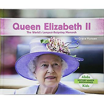 Queen Elizabeth II - The World's Longest-Reigning Monarch by Grace Han